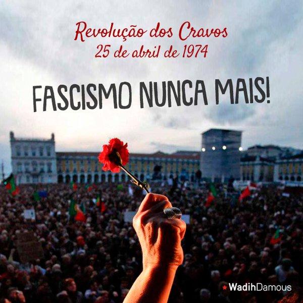 """Wadih Damous on Twitter: """"Viva a Revolução dos Cravos! Fascismo nunca mais!…  """""""