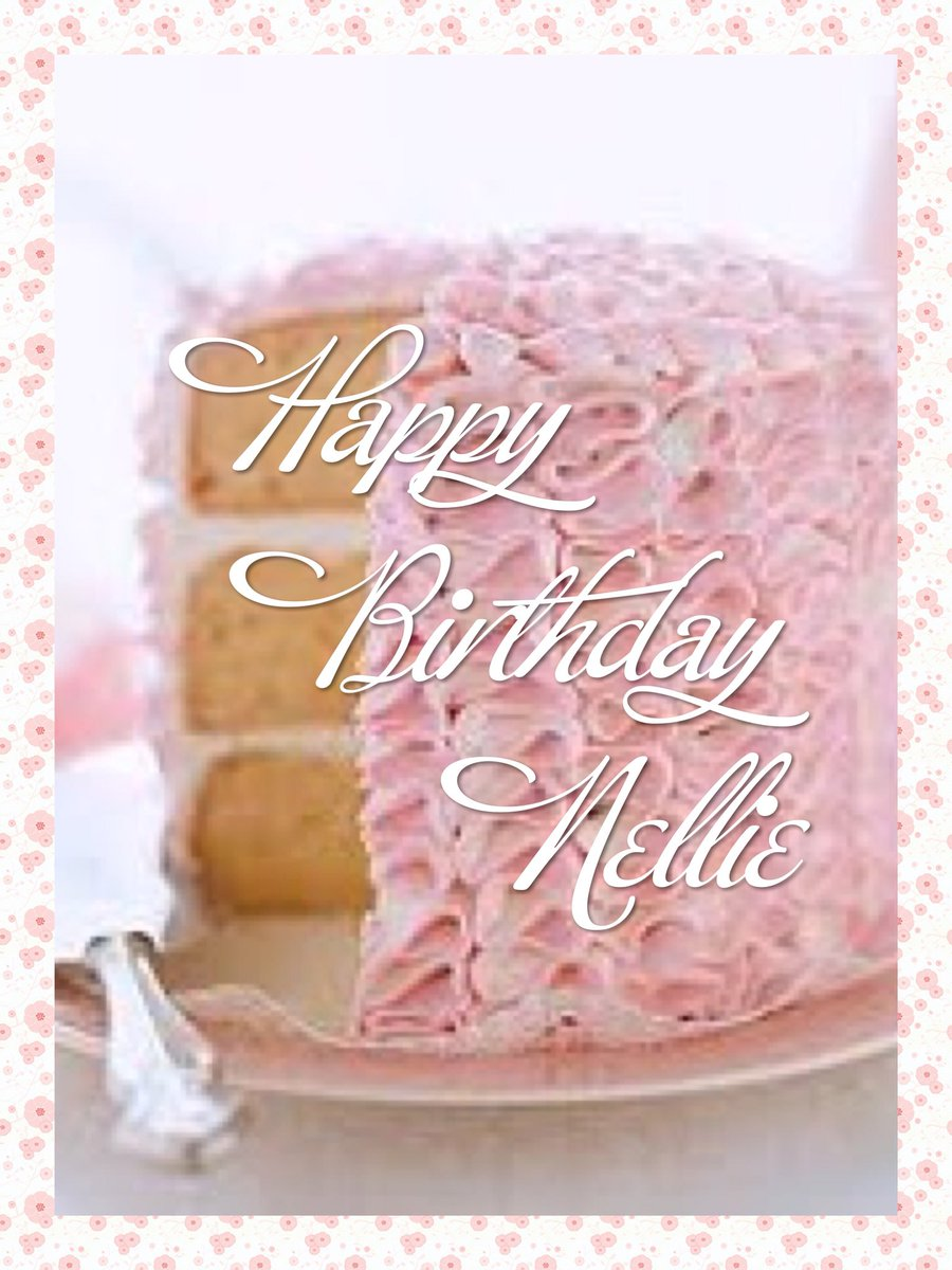 CarrieInTheCotswolds On Twitter Happy Birthday To Our Nellie