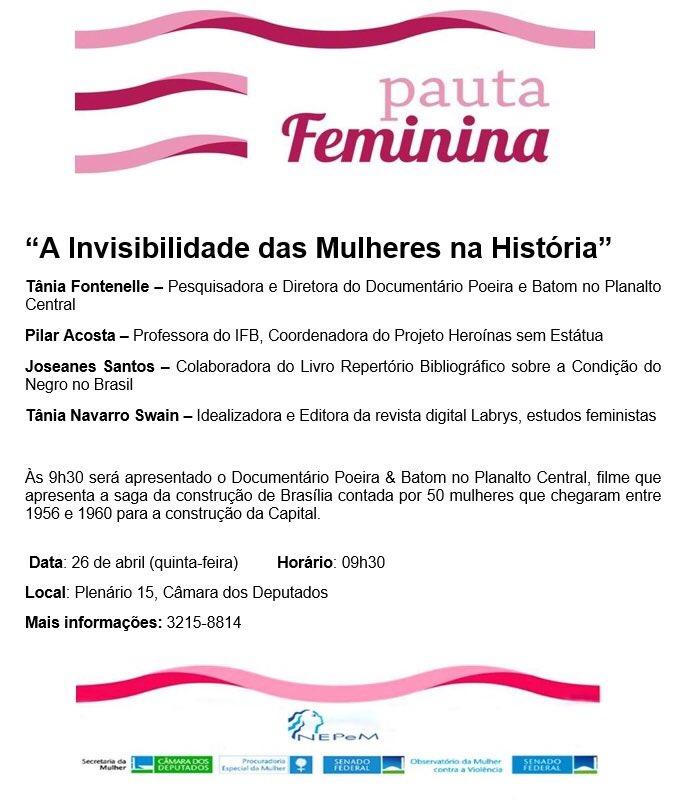 """Essa semana será realizado no Congresso Nacional um debate sobre """"a invisibilidade das mulheres na história"""". O evento aberto ao público exibirá o documentário Poeira e Batom, que discute a participação das mulheres na construção de Brasília. Acompanhe! #Agenda #Dica"""
