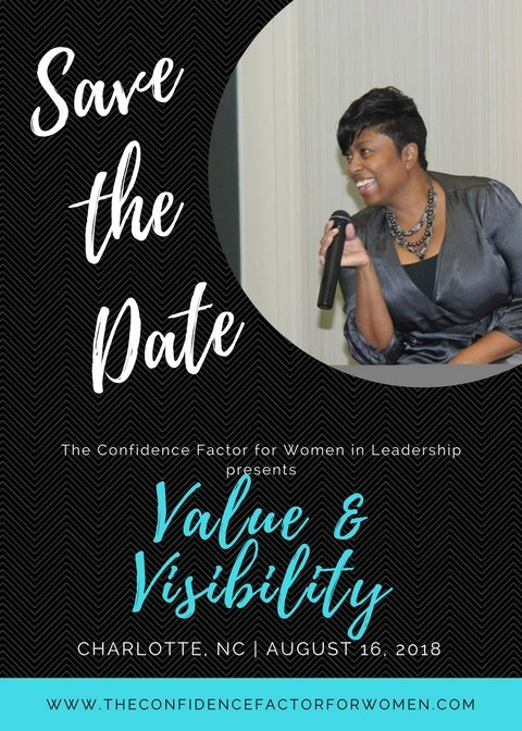 Stay tuned for your chance to join me LIVE in #Charlotte #NC for Value &amp; Visibility. Details are coming soon ....  http://www. theconfidencefactorforwomen.com  &nbsp;   #savethedate #visibility #leadership #buildyourempire #credibility<br>http://pic.twitter.com/fZGtSnGVjV