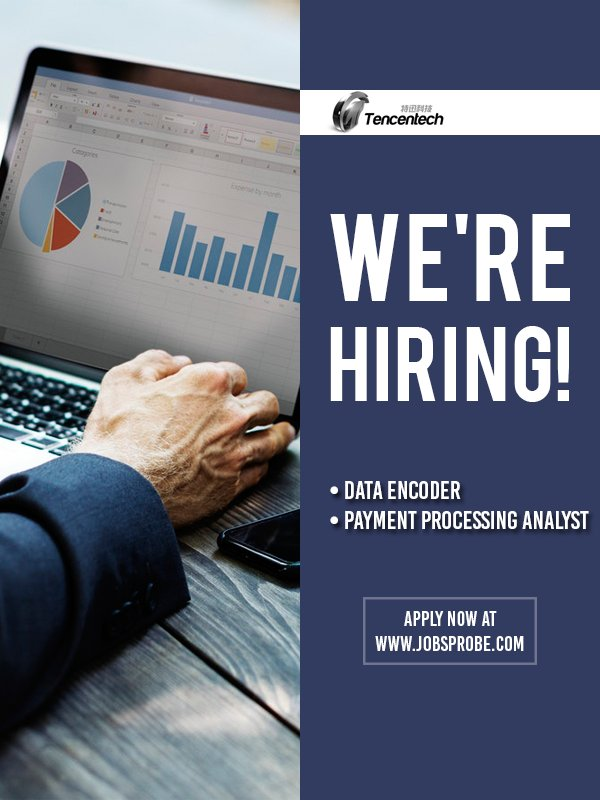 jobsprobe on twitter tencentech inc is looking for data encoder and payment processing analyst go to httpstcovfzx9yzjku to apply