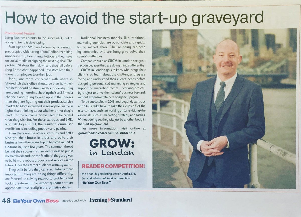 This week our Chief GROWer, David was featured in the Evening Standard supplement &quot;Be Your Own Boss&quot; aimed at inspiring and empowering Start-ups and SMEs.  Check out what he had to say on how to avoid the Start-up graveyard.  #StartUps #StartUpLife #HowTo #Business #Marketing<br>http://pic.twitter.com/4rNrpbzS3I
