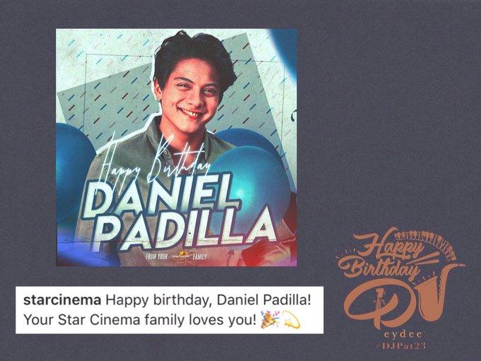 Happy Birthday, Daniel Padilla! Your Star Cinema family loves you!    Star Cinema