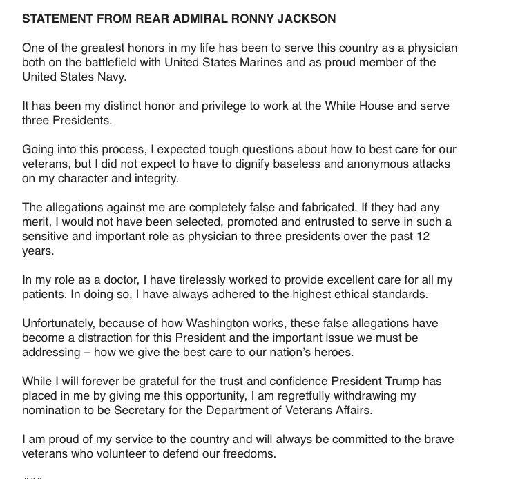 "Statement from Dr. Ronny Jackson who withdrew his nomination: ""The allegations against me are completely false and fabricated."""
