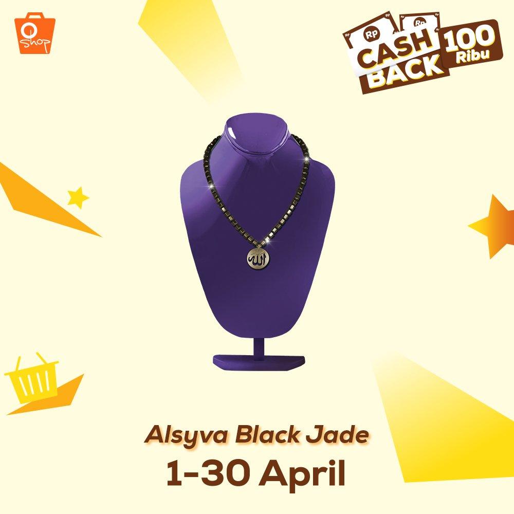 Oshop Tv On Twitter Promo Cashback 100ribu Produk Kesehatan Kalung Black Jade Untuk Alsyva Back Selengkapnya Klik Link Berikut Https Tco Jcwx5wlh3s