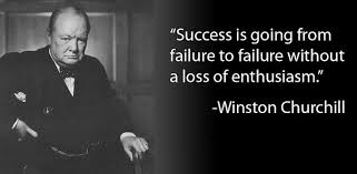 'Success is going from failure to failure without a loss of enthusiasm.' - Winston Churchill #quotes #quote #entrepreneur