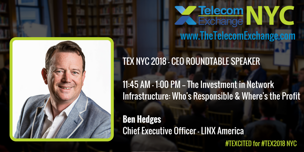 We&#39;re #TEXcited to welcome Ben Hedges, CEO of @linx_network America, to our #TEX2018 #NYC #Investment in #Network #Infrastructure #CEO #Roundtable.<br>http://pic.twitter.com/18lnFgLsYu