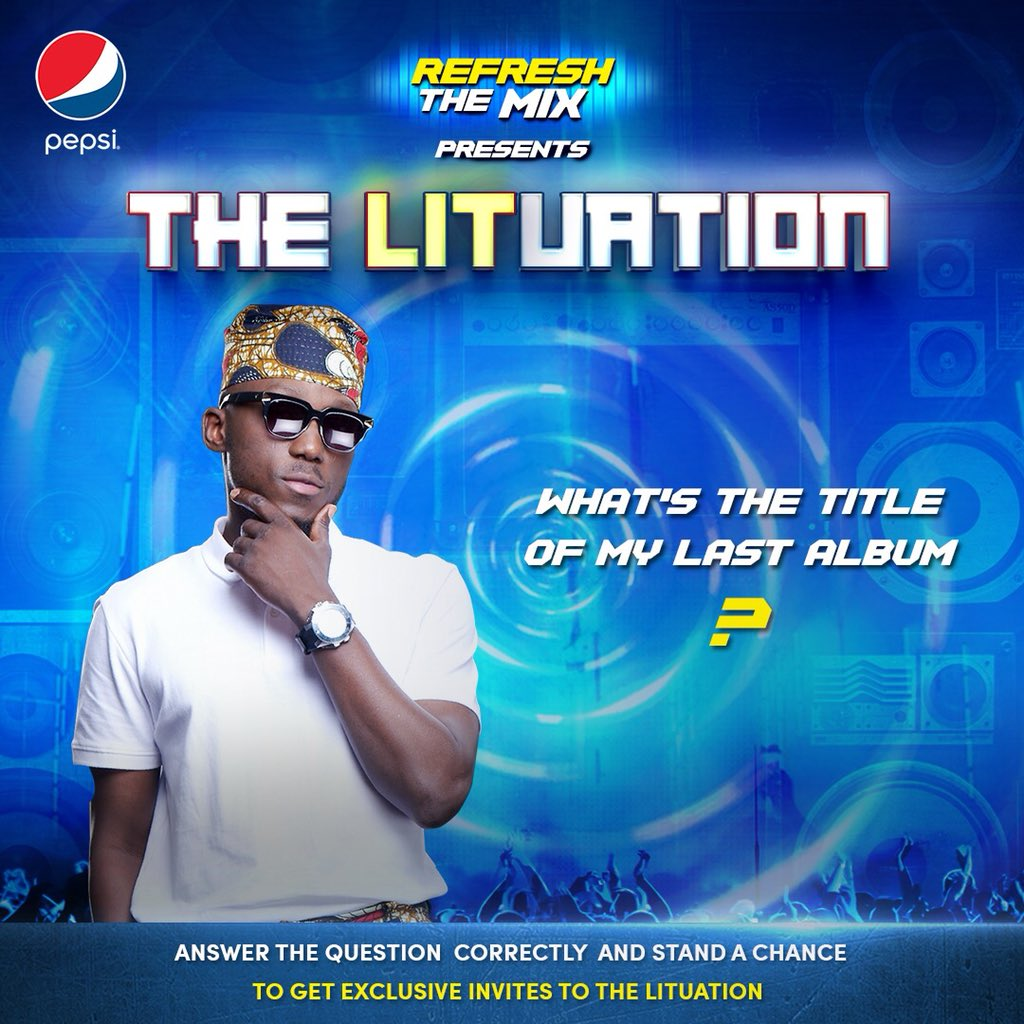 I'm giving out 25 invites to #PepsiLituation party. All you have to do is tell me the title of my last album? P.S - WINNERS WILL BE CONTACTED BY @Pepsi_Naija #RefreshTheMix #PepsiLituation<br>http://pic.twitter.com/N1rmf0tcfb
