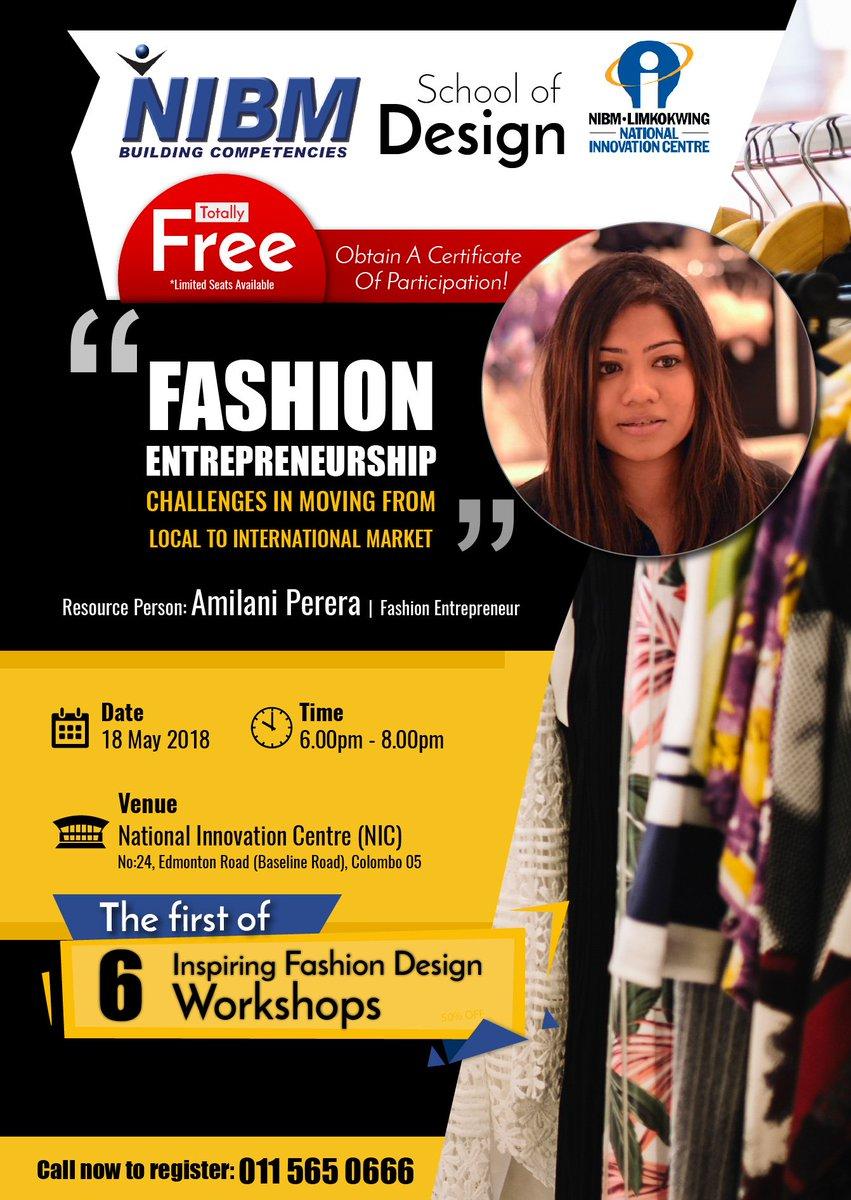 Nibm On Twitter Fashion Entrepreneurship Challenges In Moving From Local To International Market Fashion Designing Educational Workshop Srilanka Nic Https T Co Jerp4u76vt