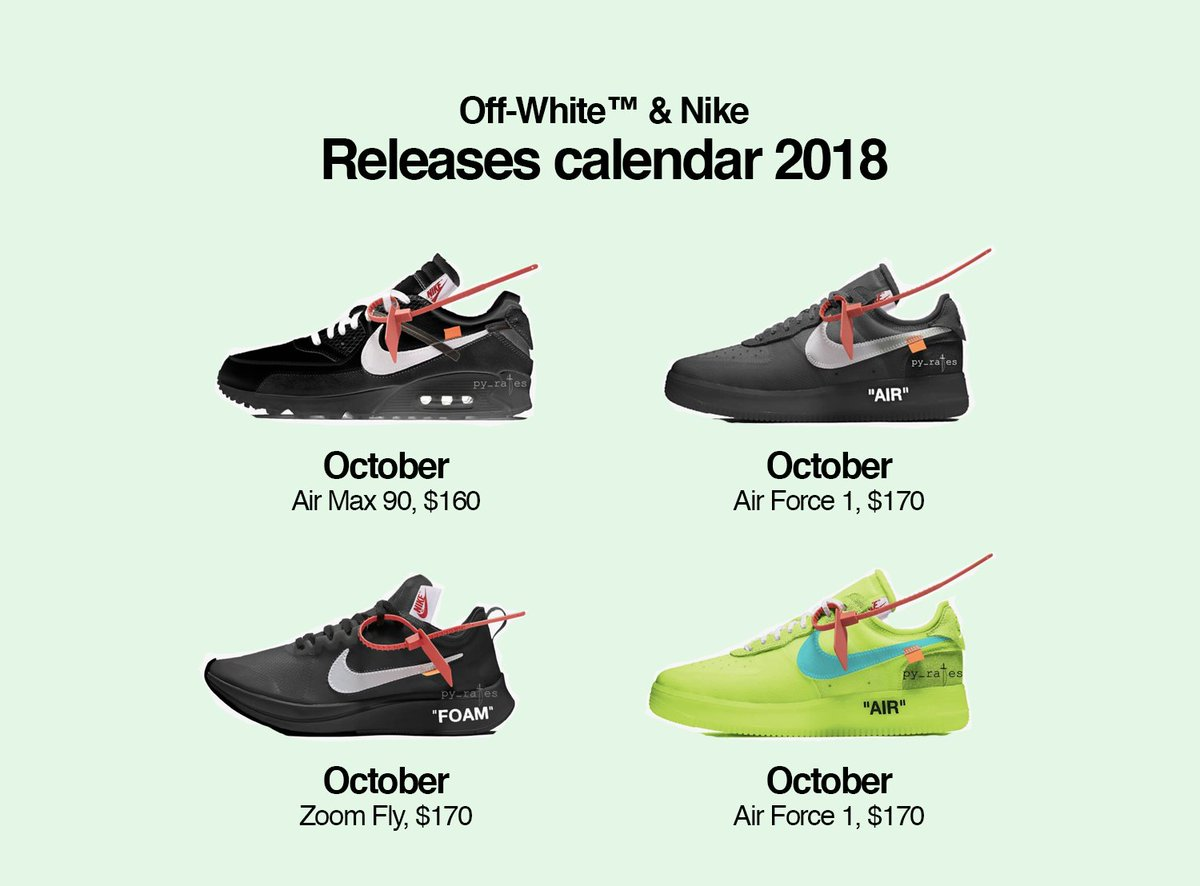 Off White Drops On Twitter Off White Nike Releases Calendar