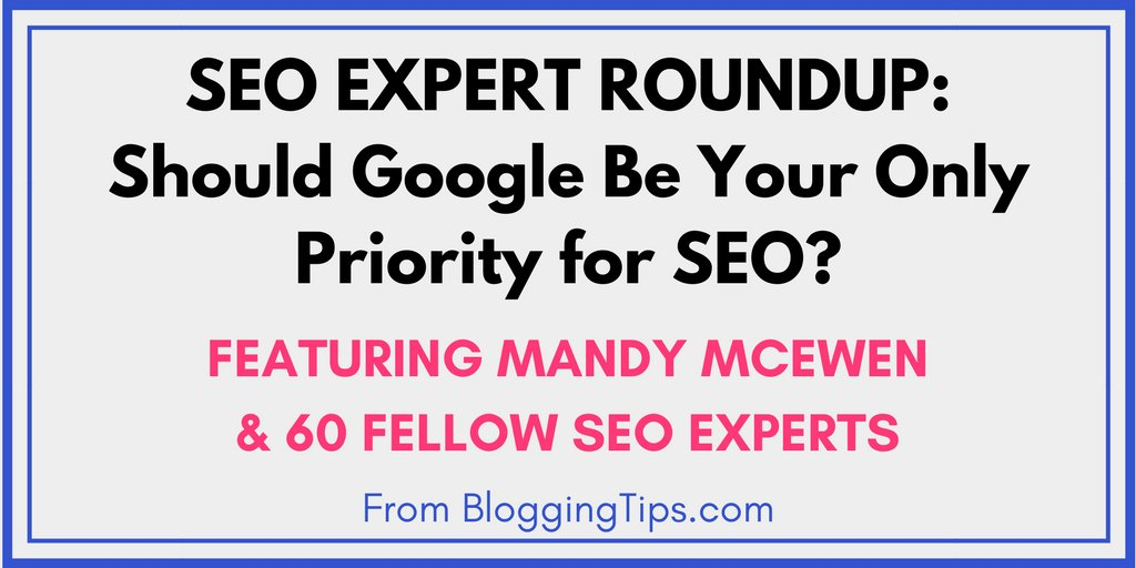 When it comes to #SEO, should #Google be your only priority? Get insights from our founder & CEO @MandyModGirl in this expert roundup from @BloggingTipsCom. https://t.co/GIz13uWwQZ