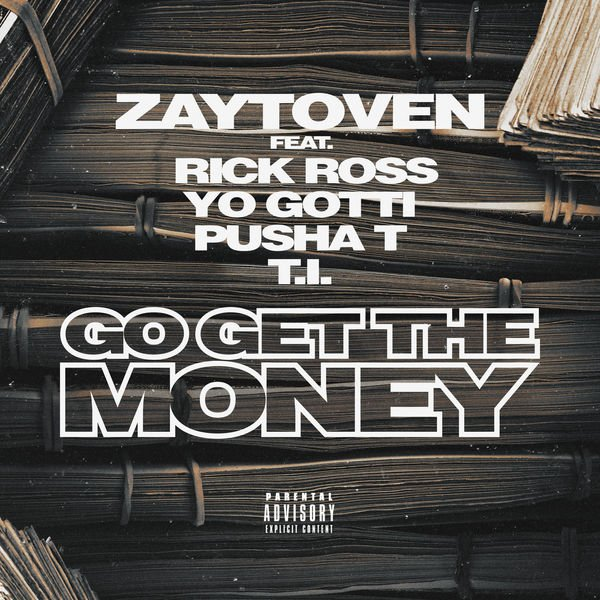 New Music: @zaytovenbeatz Feat. @RickRoss, @yogottikom, @PUSHA_T & @Tip 'Go Get the Money' https://t.co/IH3MNV3nnl  https://t.co/5fwv17jcxr