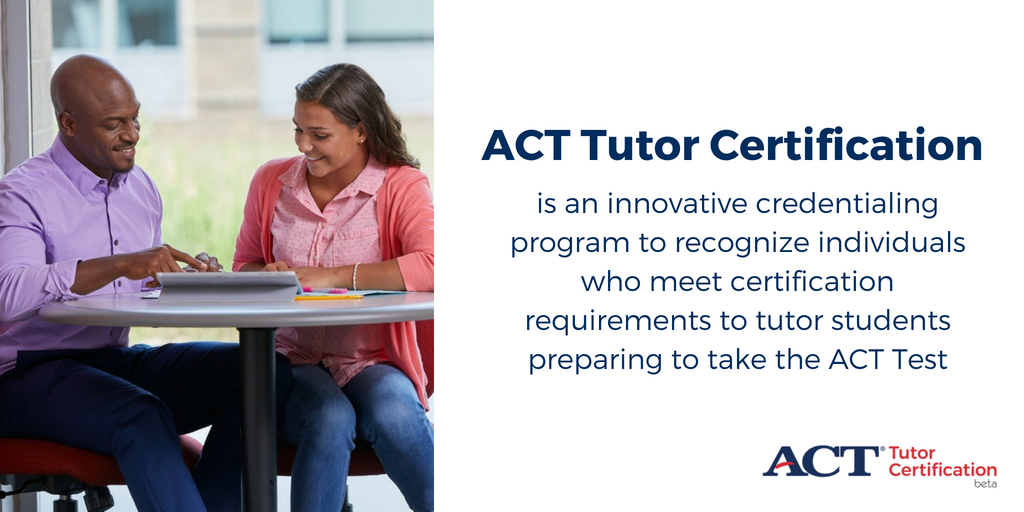 Act On Twitter Act Beta Opportunity Act Tutor Certification Is A