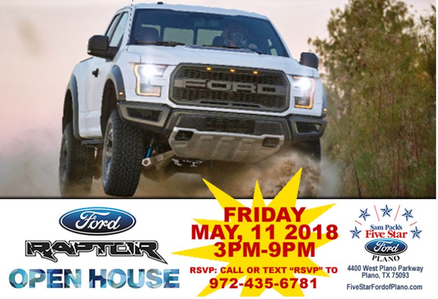 Five Star Ford Plano On Twitter Raptor Open House Friday May 11