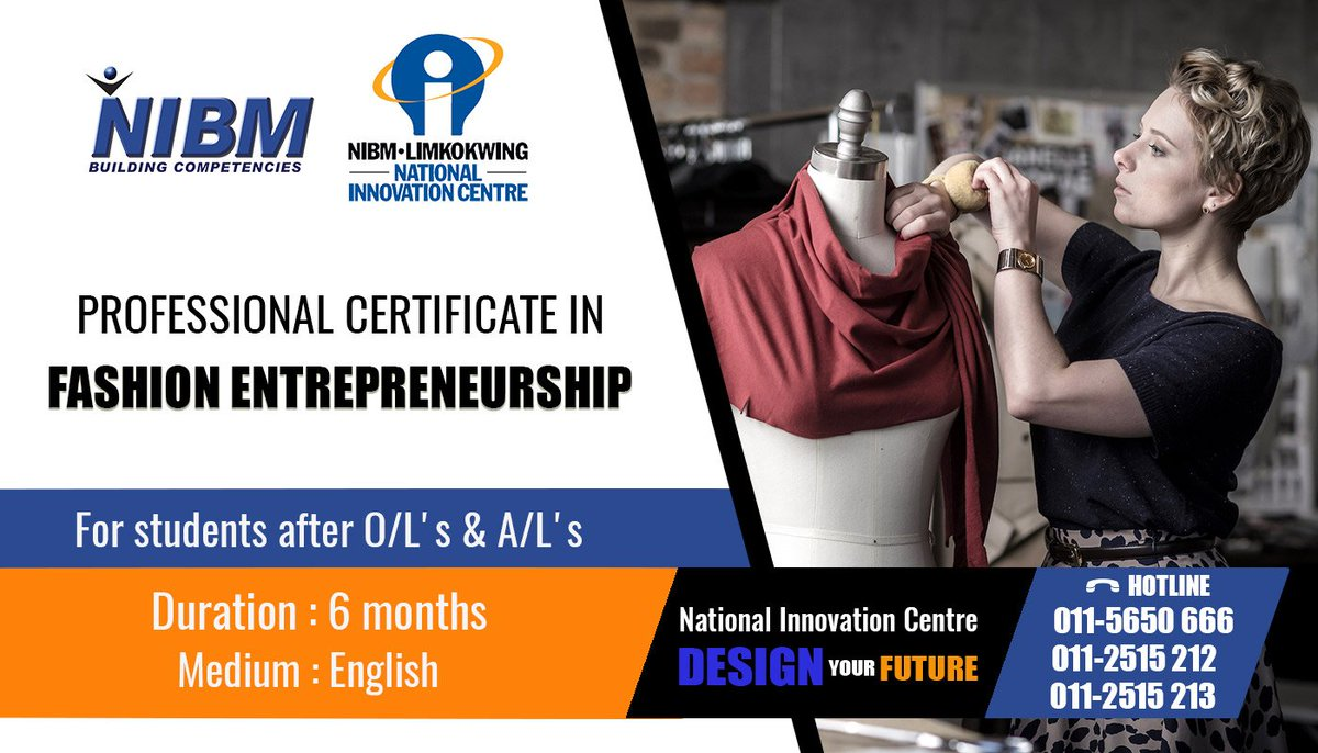 Nibm On Twitter Advanced Certificate In Fashion Design Nic Professional Certificate In Fashion Entrepreneurship Nic Certificate Advanced Professional Fashion Entrepreneurship Nic Nibm Srilanka Https T Co F4nn9pzjt2