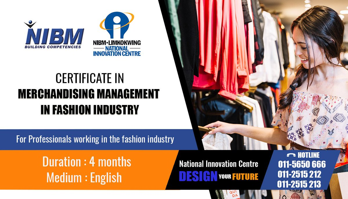 Nibm On Twitter Certificate In Fashion Accessory Design Nic Certificate In Fashion Marketing Nic Certificate In Merchandising Management In Fashion Industry Nic Certificate In Pattern Making Nic Certificate Fashion Marketing Merchandising
