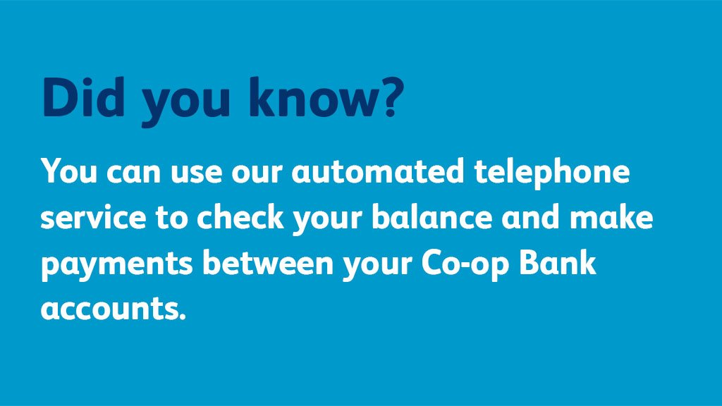 Automated telephone banking lets you check your balance and make payments between your accounts without having to speak to a customer advocate. Check out more ways to bank on our website: bit.ly/2Fk1hyu