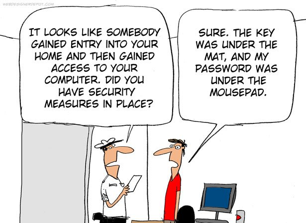 #FunnyFriday - If you think your &quot;high tech&quot; security measures are foolproof, add more, because chances are they are not nearly secure enough...  #joke #laugh #dontriskit #secure #CyberSecurity #passwords #cyberattacks #infosec #J2Software #J2CSC #J2infosec #Africa #notourimage <br>http://pic.twitter.com/V7o1gKYZWx