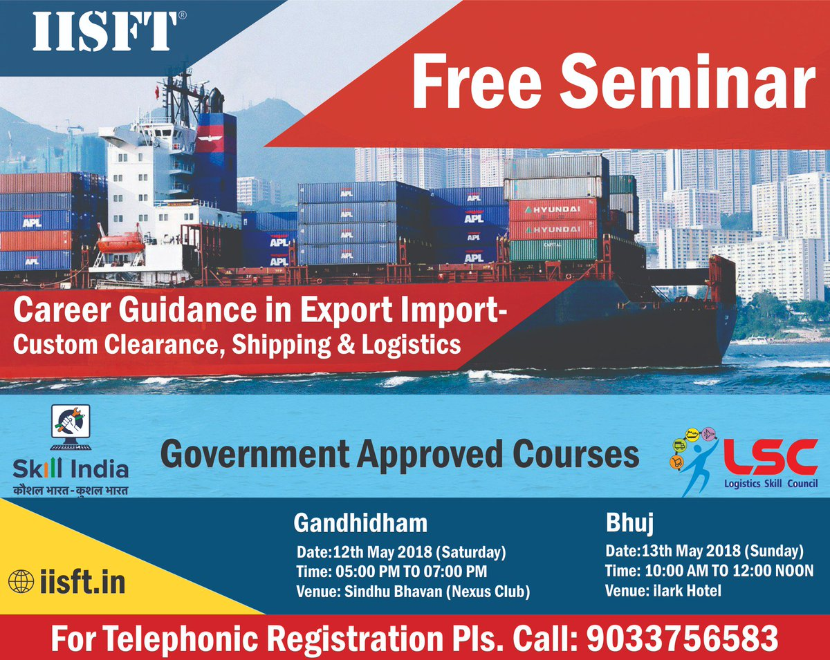 @IISFT  FREE SEMINAR on Career Guidance in Export Import-Custom Clearance, Shipping & Logistics. For Registration Click https://t.co/uI5dqz5H9S https://t.co/vTLmZAnbkC  #IISFT #GovernmentApprovedShippingCourses #LogisticsSkillCouncil #LSC #LSCShippingCourses #ShippingCoursesLSC https://t.co/gRs8SHweDX