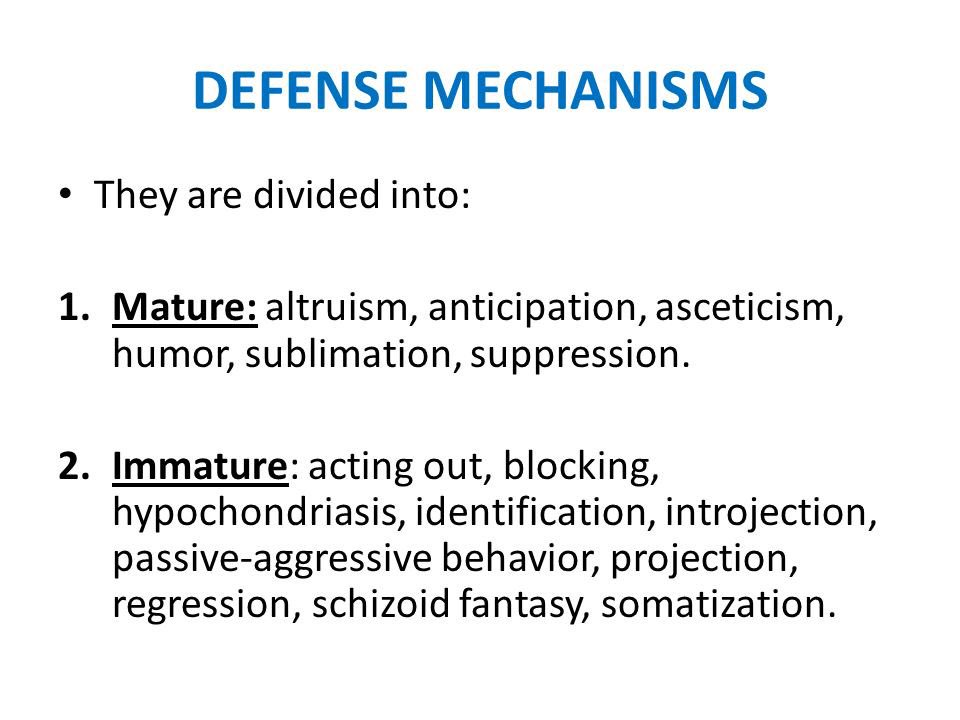defense mechanism Mature