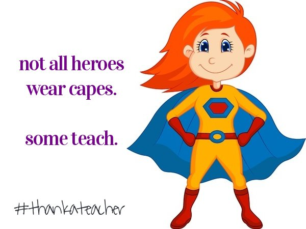 """STEM on Twitter: """"Not all heroes wear capes. Some Teach ..."""