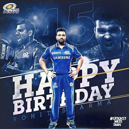 Happy birthday  My Favourite cricket pleyar  # Rohit Sharma