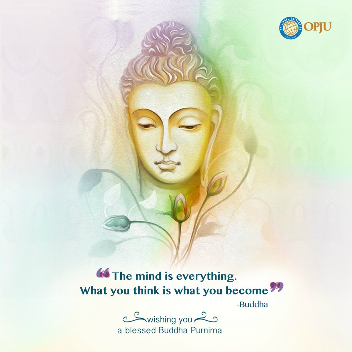 Wishing all of you a blissful #BuddhaPurnima.  #FestivalsinIndia #Buddha #OPJU #Raigarh<br>http://pic.twitter.com/EsPHdAc8Nz