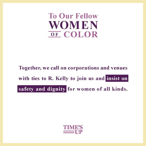 We join the call to #MuteRKelly and insist on the safety + dignity of all women. We demand investigations into R. Kelly's abuse allegations made by women of color + their families for two decades. We call on those who profit from his music to cut ties. #MuteRKelly #TIMESUP #WOC