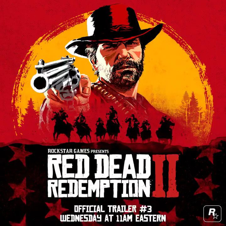 Red Dead Redemption 2 Official Trailer #3 Coming Wednesday, May 2nd at 11AM Eastern https://t.co/lyuQK8oTi2 https://t.co/7ZuW0b1wEQ