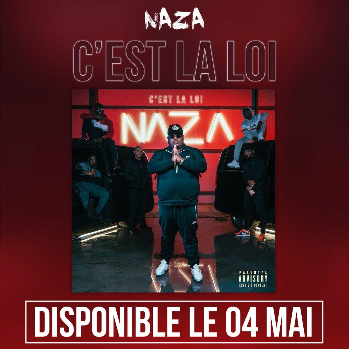 N A Z A On Twitter L Album C Est La Loi Sera
