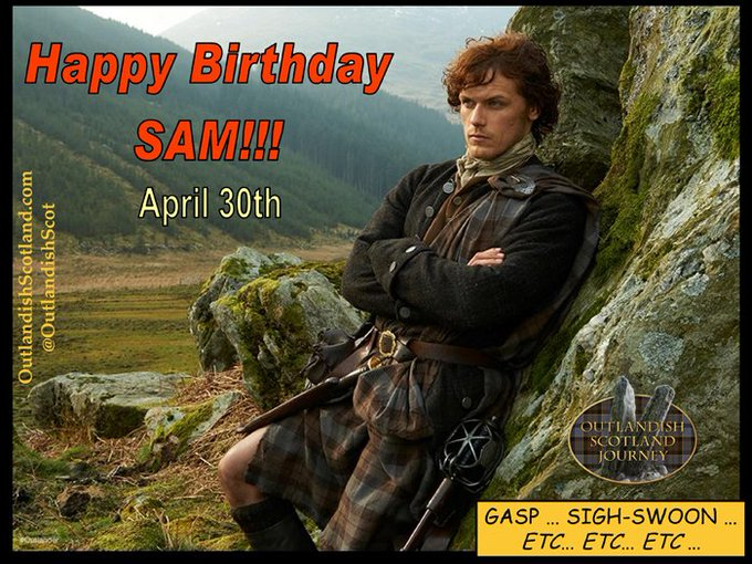 Happy Birthday to Sam Heughan! (Quelle SurpriZe, it s an meme rerun day!)