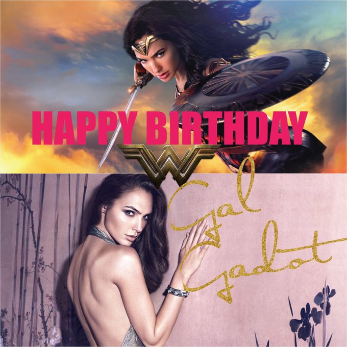 Happy Birthday to our Gal Gadot!
