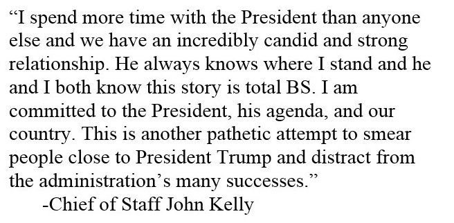 Full statement from WH Chief of Staff John Kelly as provided by  in response to  report on Kelly ridiculing :