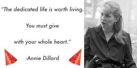 Happy Birthday Annie Dillard!
