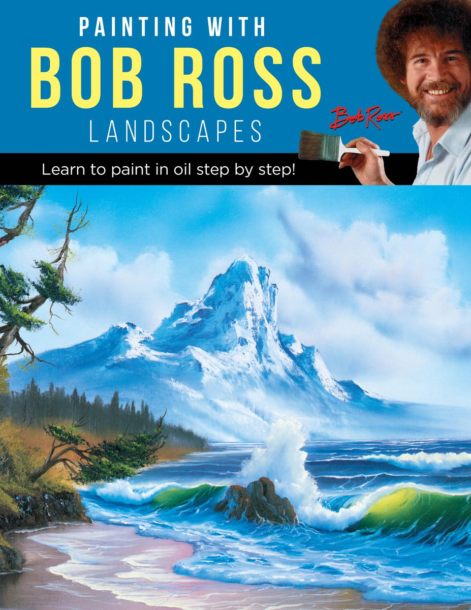 Fosters New Book Painting With Bob Ross To Quartocreatesquarto Before August 31 For A FREE Full Color Bonus Project