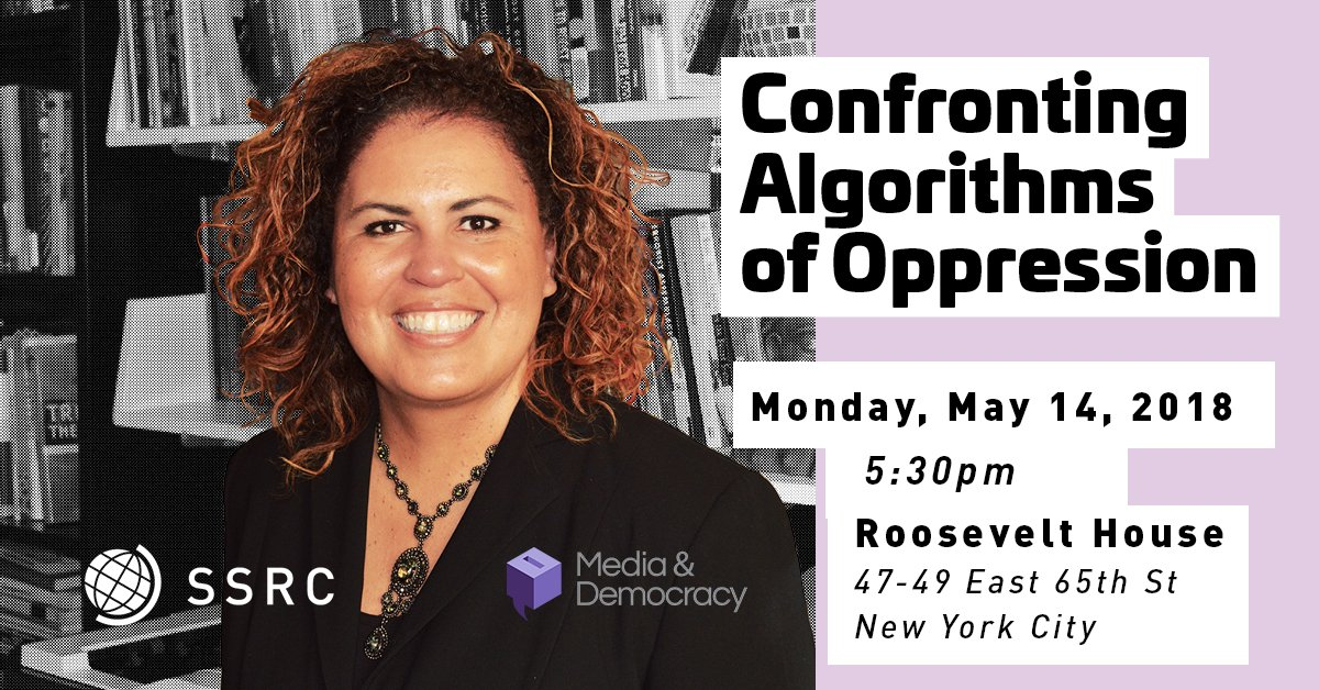 Safiya Noble -- Confronting Algorithms of Oppression