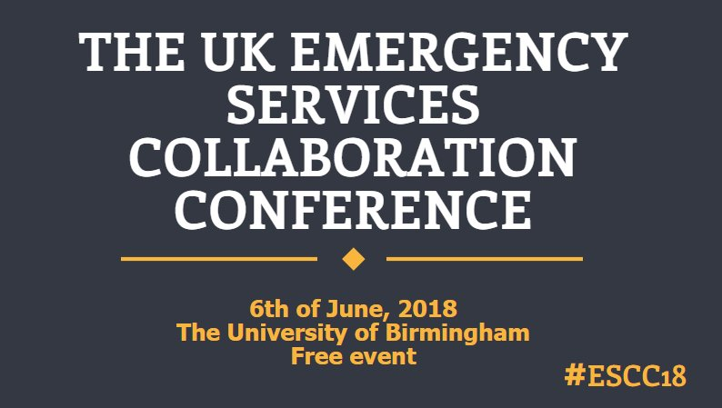 The invites are in the mail for our joint ESC conference with @UniofNottingham and @unibirmingham #Fire #Police #Ambulance #ESCC18