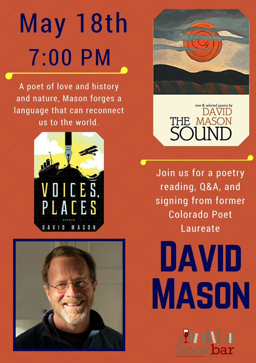 Independence Day Essay In English Bookbar On Twitter Poet Davidmason Will Be Reading Poetry And Essays  At Bookbar On Mayth Come Hear From Colorados Former Poetlaureate   Persuasive Essay Samples High School also Good Essay Topics For High School Bookbar On Twitter Poet Davidmason Will Be Reading Poetry And  English Class Essay