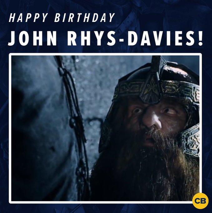 Happy birthday to and star, John Rhys-Davies!