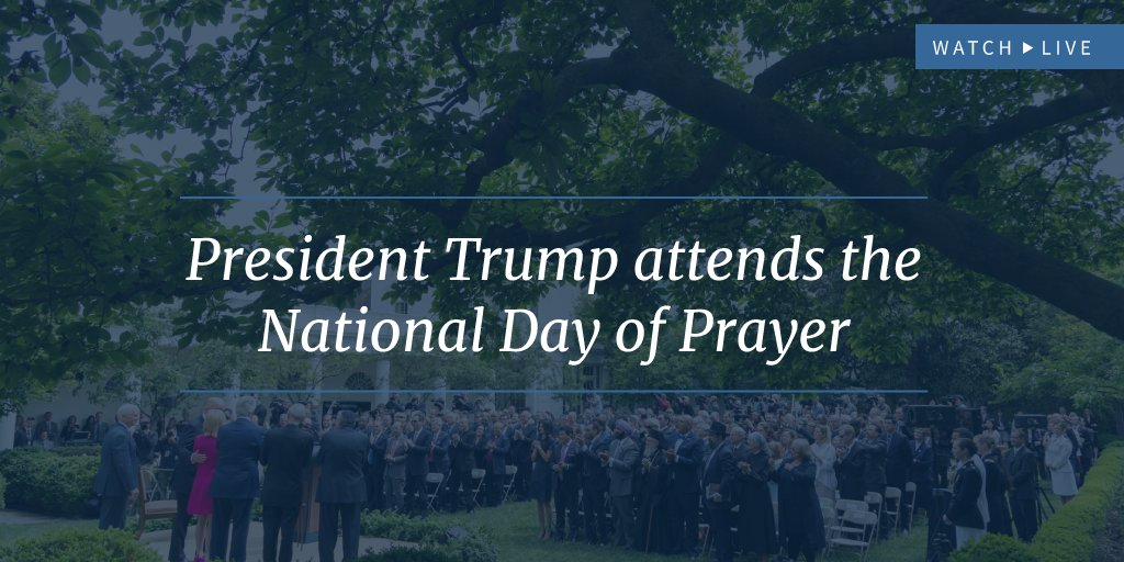 Watch LIVE as President Trump attends the National Day of Prayer: https://t.co/EmsdctGWtd https://t.co/aeuQ3dHZkn
