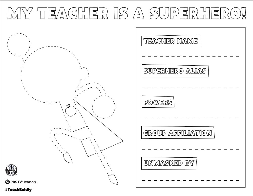 Printable Coloring Page When You Finish Share It With Us For A Chance To Feature Your Childs Teacher Superhero On Our Pages TeacherAppreciationWeek