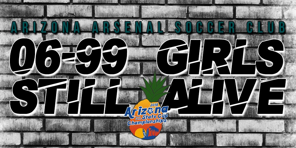 Good Luck To Our Arizona Arsenal 06 99 Girls Teams Competing In Championship Weekend At AZSoccerAssoc State Cup Championships