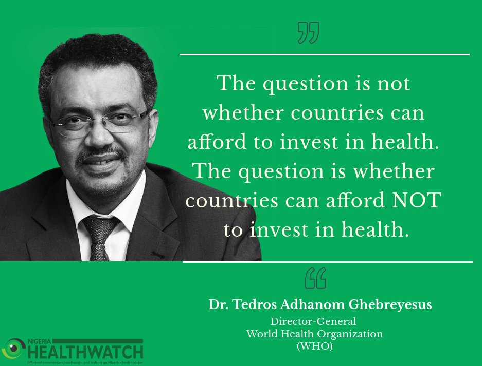 "QUOTE OF THE WEEK:  ""The question is not whether countries can afford to invest in health. The question is whether countries can afford not to invest in health.""-  of"
