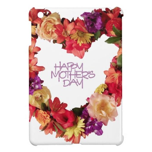 New post (Happy Mothers Day , Hapy Mother's Day May 12th Cover For The iPad Mini) has been published on Happy Mothers Day 2018 - happymothersdaywishes.info/happy-mothers-…