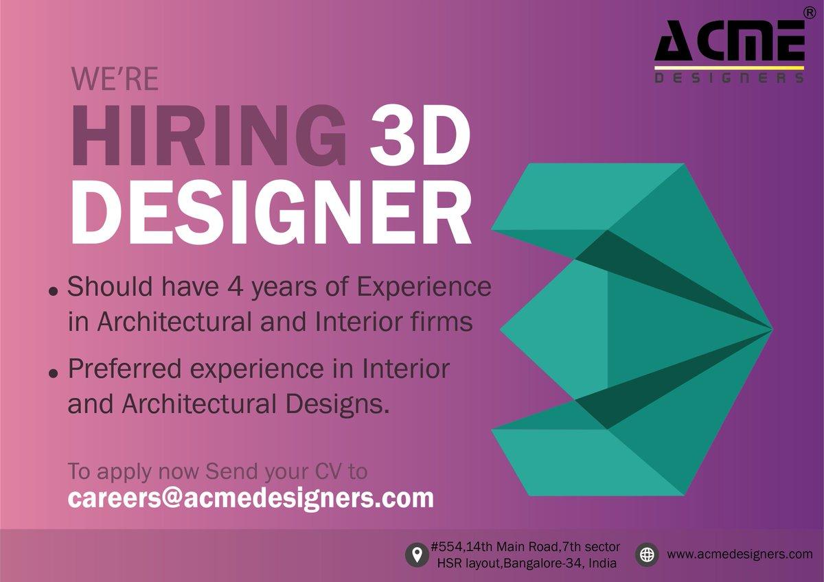 Acme Designers On Twitter Now Hiring 3d Designers And Auto Cad Draftsman Acme Designers Acmedesigners Interiordesign Bengaluru Jobs