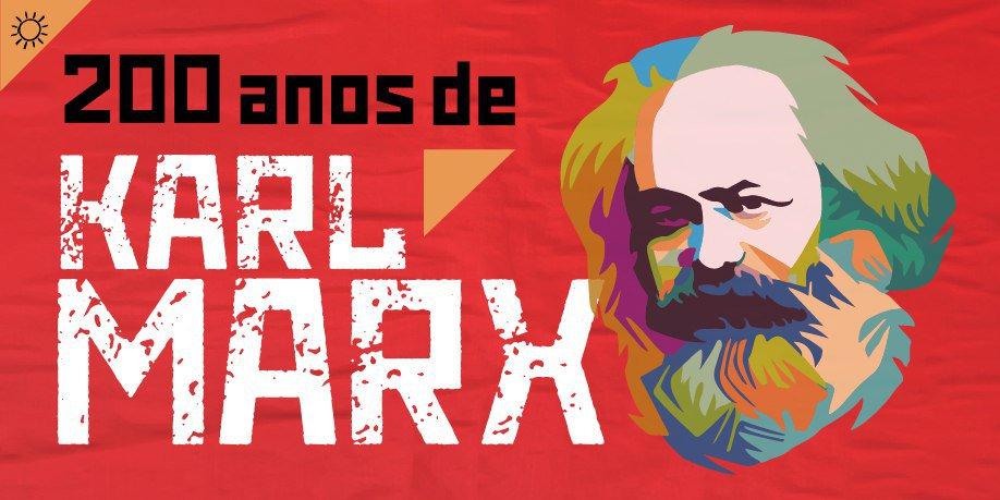 'Trabalhadores do mundo, uni-vos'. Hoje, bicentenário de Karl Marx. Sua obra vive.