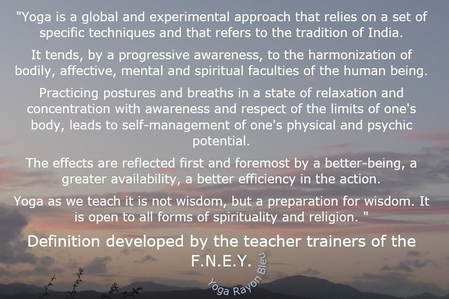 The yoga ? &quot;Yoga is a global and experimental approach that relies on a set of specific... &quot; Definition developed by the teacher trainers of the F.N.E.Y. Source: site Union Alsacienne de Yoga Photo #YogaRayonBleu 2017 Croatie #yoga #citations #hathayoga #yogafrance #yogalove<br>http://pic.twitter.com/6fjbQ3QTKt