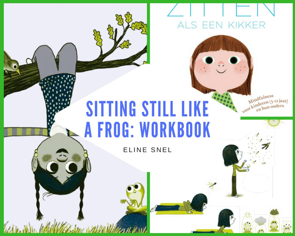 Shared Stories On Twitter Sitting Still Like A Frog The Workbook