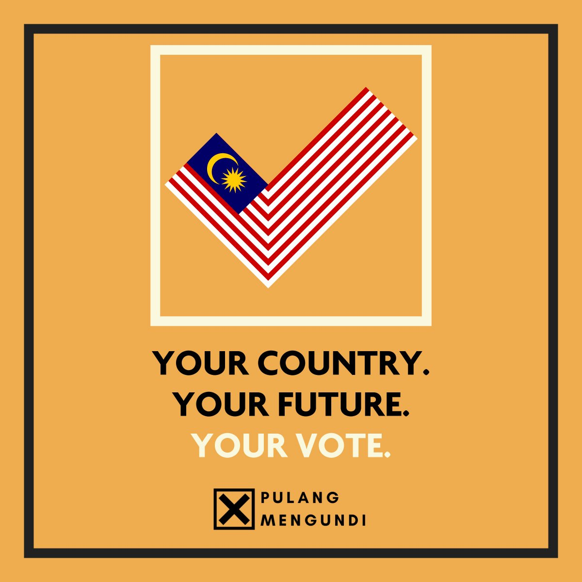 7fe7cb450b Your vote today determines the next 5 years. Every vote counts. Vote  wisely, Malaysia is waiting. P.S. Dress neutral, bring IC!