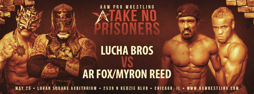 . @RecklessRecords presents Take No Prisoners on 5/25 at the Logan Square Auditorium  Just signed: @ReyFenixMx @PENTAELZEROM vs. @ARealFoxx @TheBadReed   Tickets on sale at aawrestling.com and @RecklessRecords in Wicker Park #AAWTNP